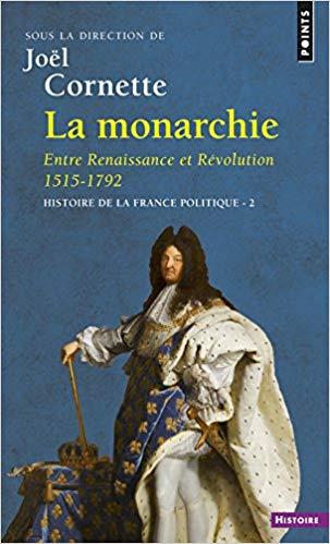 La monarchie entre Renaissance et Révolution 1515-1792 – Épisode 3.