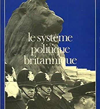 Le système politique britannique – Épisode 1