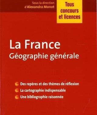 La France : Géographie générale – Épisode 2