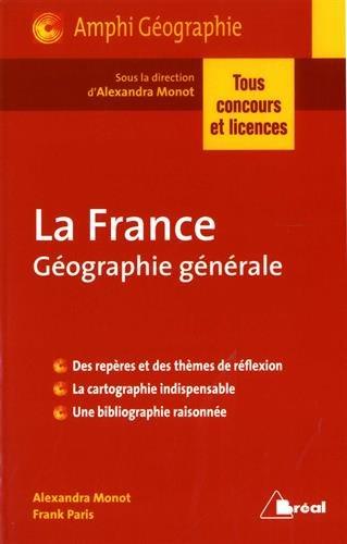 La France : Géographie générale – Épisode 1