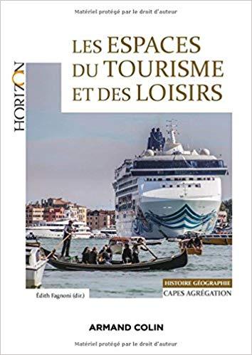 Les espaces du tourisme et des loisirs – Épisode 1