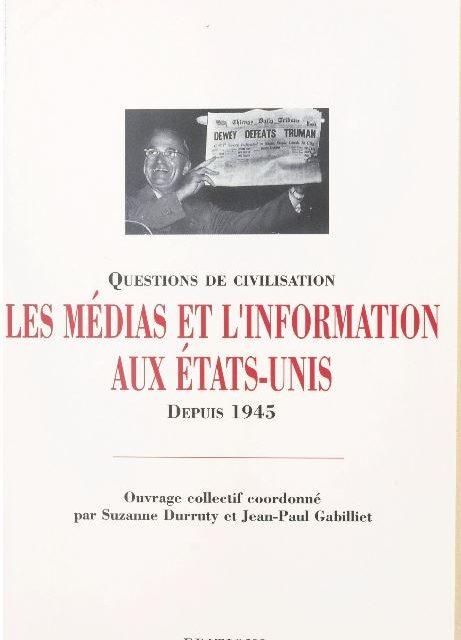 Les medias et l'information aux États-Unis depuis 1945