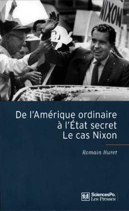 De l'Amérique ordinaire à l'État secret, le cas Nixon