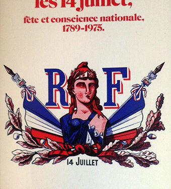 Les 14 juillet, fête et conscience nationale, 1789-1975
