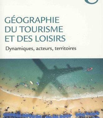 La mise en tourisme des lieux et leur développement : logiques, typologie et dynamiques – Episode 2