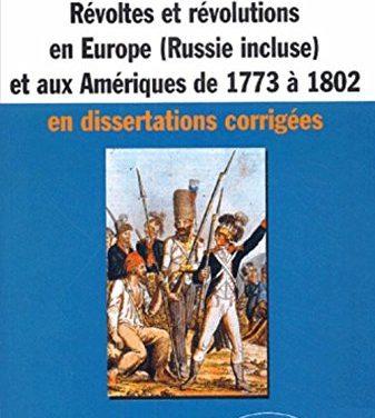 Révoltes et révolutions en Europe (Russie comprise) et aux Amériques de 1773 à 1802