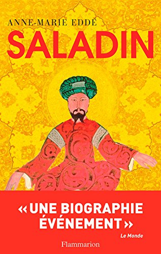 Juifs, chrétiens et musulmans dans la biographie de Saladin par Anne-Marie Eddé