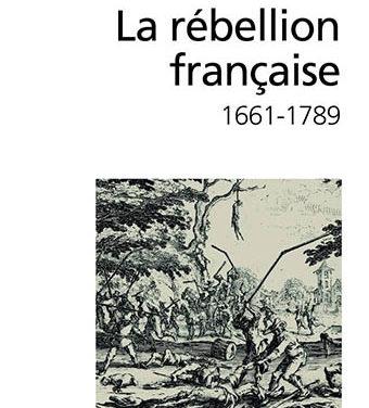 La rébellion française. Mouvements populaires et conscience sociale (1661-1789)