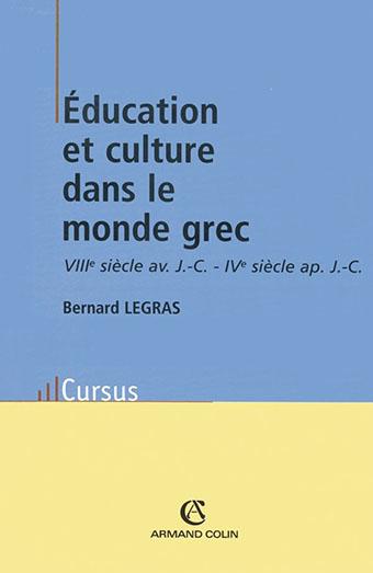 Éducation et culture dans le monde grec : VIIIe-Ie Av. JC