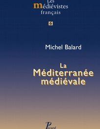 Image illustrant l'article M. Balard la Méditerranée médiévale de Clio Prépas