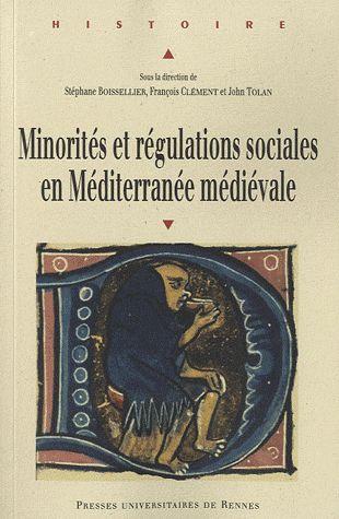 Minorités et régulations sociales en Méditerranée médiévale