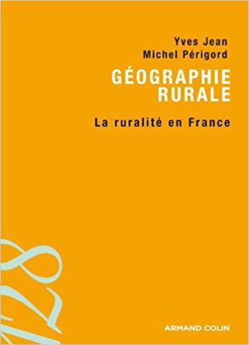 Géographie rurale : la ruralité en France épisode 9