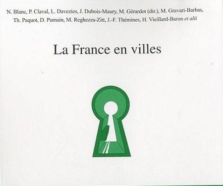 La France en villes, chapitre dynamiques urbaines :  Tourisme et ville, tourisme en villes