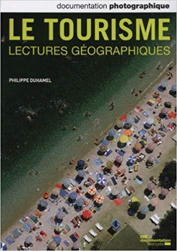« Le tourisme. Lectures géographiques. », La documentation photographique n° 8094, juil.-août 2013.