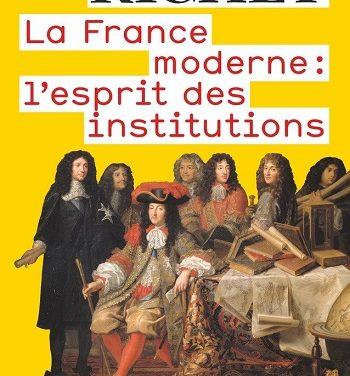 La France moderne, l'esprit des institutions