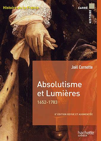 Absolutisme et Lumières, 1652-1783 – Épisode 1