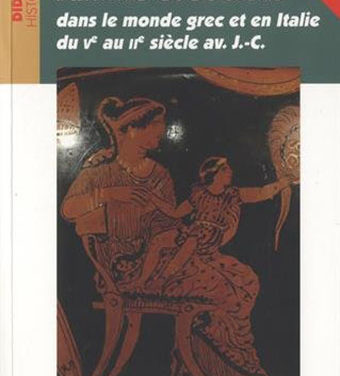 Famille et Société dans le monde grec du V au II siècle av. JC  – Épisode 2
