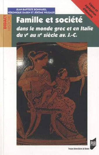 Famille et Société dans le monde grec du V au II siècle av. JC – Épisode 1