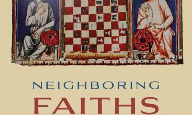 David Nurenberg, Neighboring Faiths: Christianity, Islam, and Judaism in the Middle ages and today