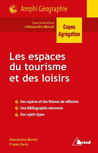 Une mondialisation du tourisme et des loisirs – Épisode 6