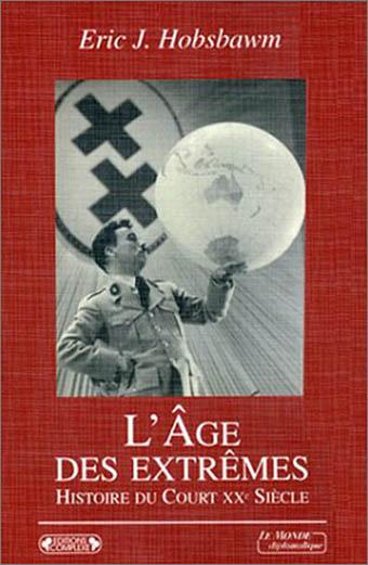 L'Âge des extrêmes – Histoire du court XXe siècle