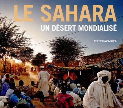 Le Sahara, un désert mondialisé