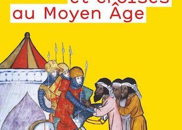 Image illustrant l'article Croisades et croisés au Moyen Age de Clio Prépas
