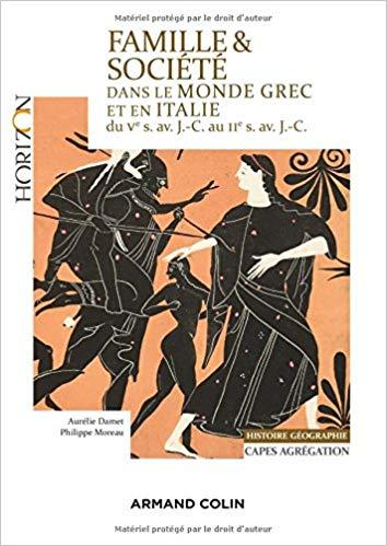 Famille et société dans le monde grec et en Italie du Ve au IIe siècle avant J-C