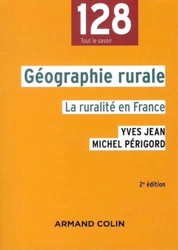 Géographie rurale, la ruralité en France,