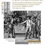 Michel Figeac: État, Pouvoirs et contestations dans les monarchies française et britannique et dans leurs colonies américaines vers 1640 vers 1780