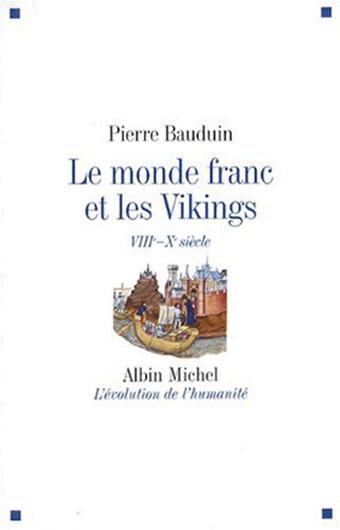 Le monde franc et les Vikings, VIIIe-Xe siècles