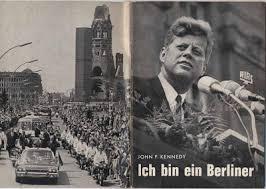 Discours de John F. Kennedy «Ich bin ein Berliner» , Berlin, 26 juin 1963