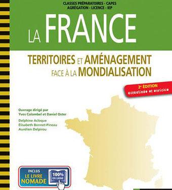 La France, territoires et aménagements face à la mondialisation