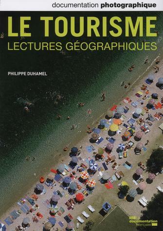Le tourisme, lectures géographiques