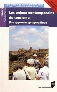 Les enjeux contemporains du tourisme – une approche géographique