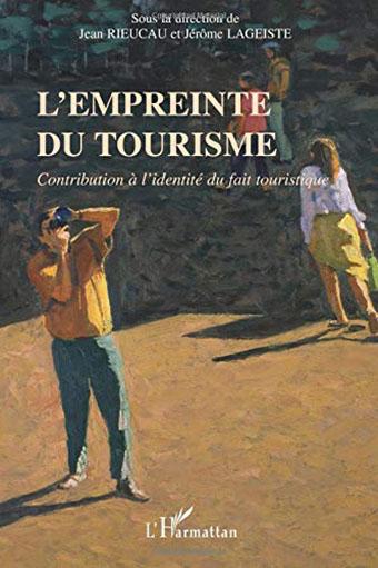 LES MARQUEURS SPATIAUX DES LIEUX TOURISTIQUES Conceptualisation, typologie et portée symbolique