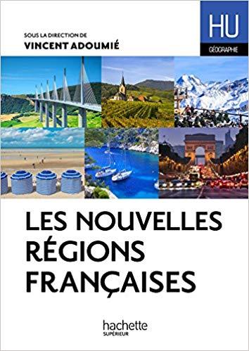 Les nouvelles régions françaises. Bretagne, nouvelle Aquitaine et Occitanie