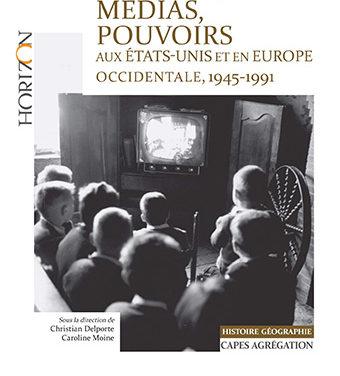Culture, médias, pouvoirs aux États-Unis et en Europe occidentale, 1945- 1968