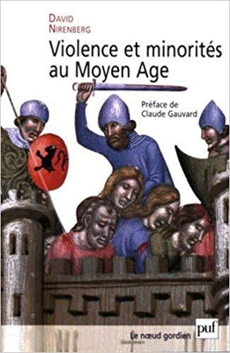 David Nirenberg, Violence et minorités au Moyen Age