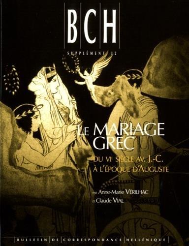 Le mariage grec du VIème av. J-C à l'époque d'Auguste