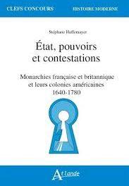 Image illustrant l'article Etat, pouvoirs et contestations dans les monarchies française et britanniques et leurs colonies américaines (1640-1780) de Clio Prépas