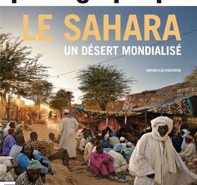 Le sahara – Un désert mondialisé