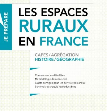Les espaces ruraux en France – Épisode 5 – Final