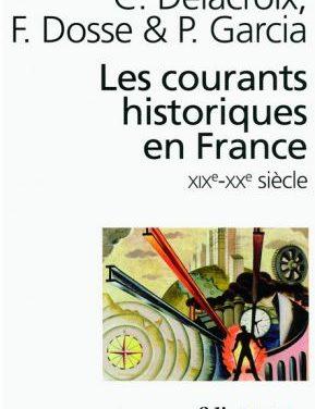 Les courants historiques en France XIXe- XXe siècle