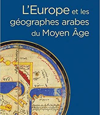L'Europe et les géographes arabes du Moyen Âge