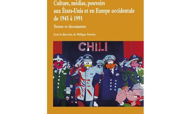 Culture, médias, pouvoirs aux  Etats-Unis et en Europe occidentale de 1945 à 1991. Textes et documents  – 2e partie