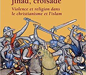 Image illustrant l'article Jean flori croisade et guerre sainte de Clio Prépas