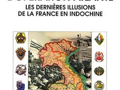 La guerre d'Indochine : une vision historique et contemporaine d'un conflit pour éclairer nos engagements militaires d'aujourd'hui