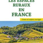 Les espaces ruraux en France – Épisodes 5 & 6