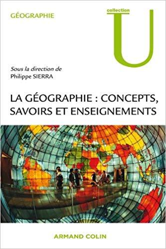 La Géographie concepts, savoirs et enseignements – Ch. 5 & 6